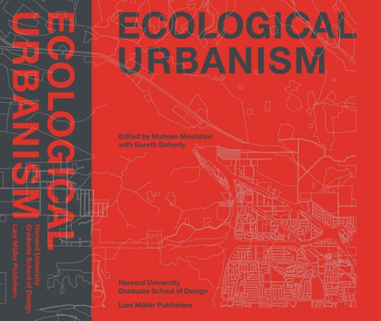 Ecological Urbanism book